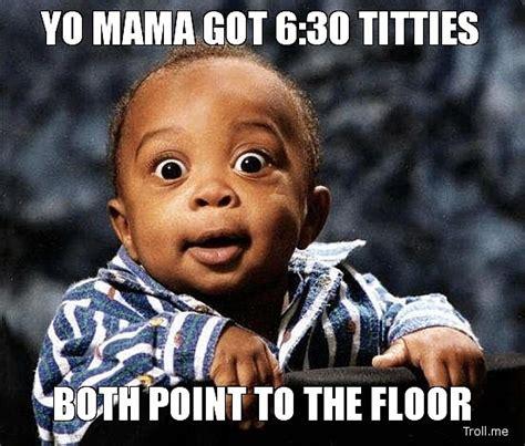 Yo Mama Memes - 6 hilarious yo mama memes