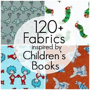 Pieces by Polly: 120+ Fabrics Inspired by Children's Books