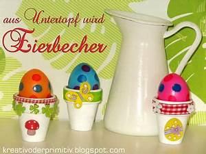 Eierbecher Selber Machen : diy osterideen ~ Lizthompson.info Haus und Dekorationen
