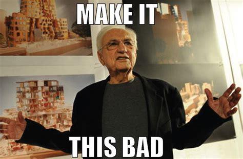 Architecture Memes - suzy of bemis top 10 architecture memes
