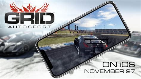 GRID Autosport Racing Game Launches November 27 on iOS ...