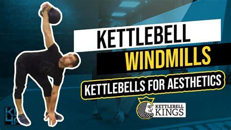 windmills kettlebell aesthetics