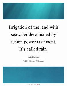 Irrigation of t... Fusion Energy Quotes