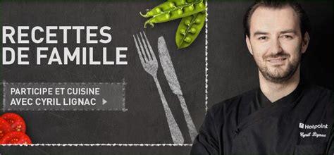 cours de cuisine avec cyril lignac izy concours hotpoint recettes de famille dlp 15 12