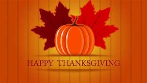 Happy Thanksgiving Wallpapers 2017: Free Thanksgiving ...