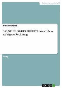 Auf Eigene Rechnung : das neue lob der freiheit vom leben auf eigene rechnung masterarbeit hausarbeit ~ Themetempest.com Abrechnung
