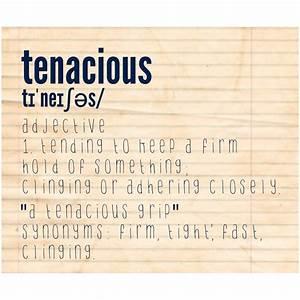Tenacious definition
