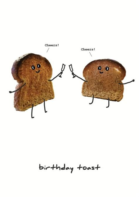 Happy Birthday Meme Toast