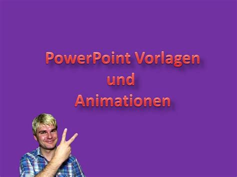 powerpoint vorlagen und powerpoint animationen youtube