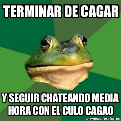 Foul Bachelor Frog Meme Generator - meme foul bachelor frog terminar de cagar y seguir chateando media hora con el culo cagao