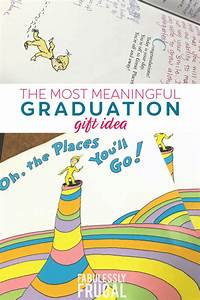 Oh The Places You U0026 39 Ll Go Graduation Gift Idea With A Twist