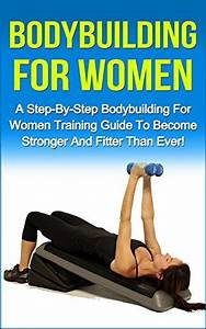 Bodybuilding For Women  A Step