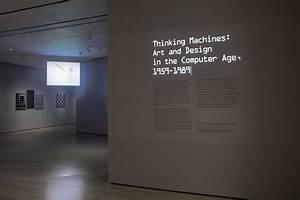 MoMA's Thinking Machines Explores the Effect of ...