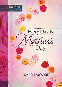 every-day-is-mothers-day - BroadStreet Publishing®