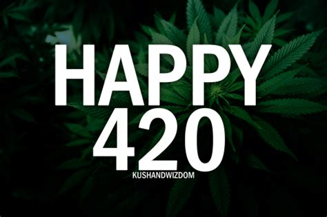 Have A Happy 4-20 Pictures, Photos, And Images For