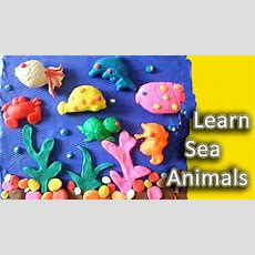 Kids Learn Sea Animals Color Fun Toddler Babies Kids Children Toys Funny Rhymes School Youtube