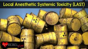 Local Anesthetic Systemic Toxicity  Last