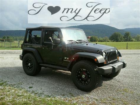 i love my jeep jeep wrangler jeep i love my jeep dirty jeep