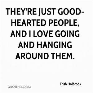 Quotes About Good Hearted People. QuotesGram