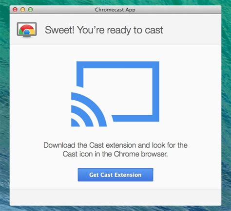 cast extension for iphone getting started with chromecast and a mac