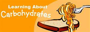 Learning About Carbohydrates