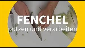 Wie Schneidet Man Fenchel : fenchel putzen und schneiden so geht 39 s richtig youtube ~ Eleganceandgraceweddings.com Haus und Dekorationen