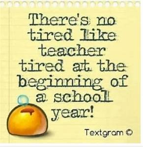 funny first day of school quotes | Teacher Tired and Back ...