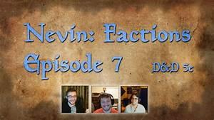 D U0026d 5e - Nevin  Factions Episode 7 - Fantasy Grounds