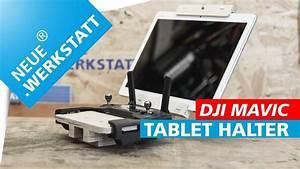 Tablet Halter Holz : tablet halter aus holz selber bauen f r dji mavic pro dji mavic pro 2 fernsteuerung youtube ~ A.2002-acura-tl-radio.info Haus und Dekorationen