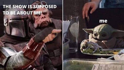 27 Baby Yoda Memes You Need Like a Jedi Needs the Force ...
