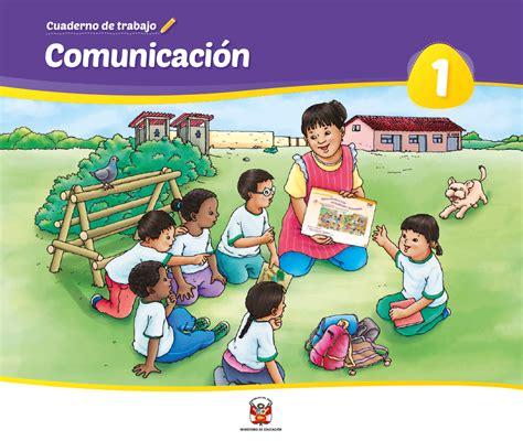 Comunicación 1 : cuaderno de trabajo para primer grado de