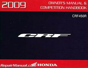 2009 Honda Crf450r Motorcycle Owners Competition Manual
