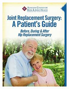 A Patient U0026 39 S Guide To Hip Replacement Surgery  St  Agnes