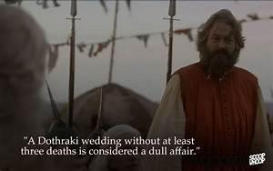 What are some o... Dothraki Wedding Quotes