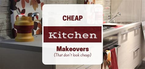 Kitchen Remodels Ideas - design on a dime renovation ideas for a cheap kitchen makeover