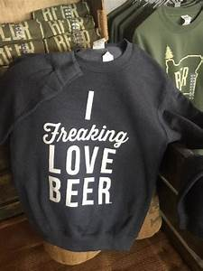 Freaking Love Crew Sweatshirt Astoria Brewing Company