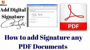 How to add digital signature in any pdf documents by using for Pdf document add signature