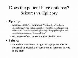 Pediatric Epilepsy Overview of seizures and epilepsy and ...