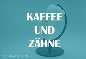Aktivkohle Pulver Kaufen : kaffee und z hne verf rbungen vorprogrammiert ~ Heinz-duthel.com Haus und Dekorationen