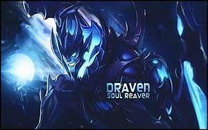 Soulreaver Draven by Krayzie-ArT-Design