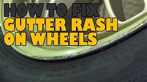 How to repair gutter rash & scratched wheels - YouTube