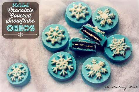 how to make chocolate covered oreos the mandatory mooch molded chocolate covered snowflake oreos