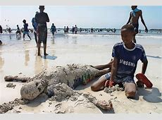 Somalia is Not Just a War Zone Reading The Pictures
