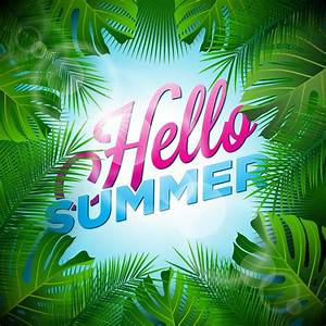Holiday Party Background Vector Hello Summer Holiday Typographic Illustration With