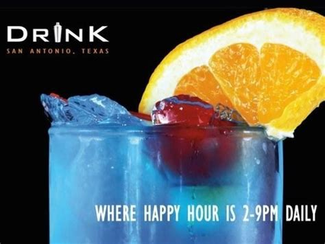 Join The Happy Hour At Drink Texas Bar In San Antonio, Tx