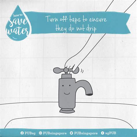 save water turn  taps  ensure