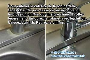 Enlever Calcaire Robinet : les 1129 meilleures images du tableau trucs et astuces sur ~ Melissatoandfro.com Idées de Décoration