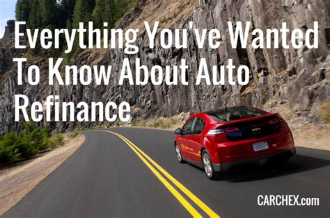 Everything You've Wanted To Know About Auto Refinance