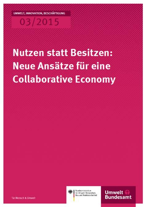 Economy Nutzen Statt Besitzen nutzen statt besitzen neue ans 228 tze f 252 r eine collaborative