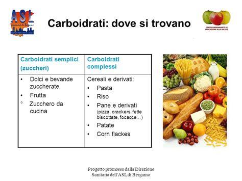 dove si trovano i carboidrati negli alimenti l alimentazione equilibrata ppt scaricare